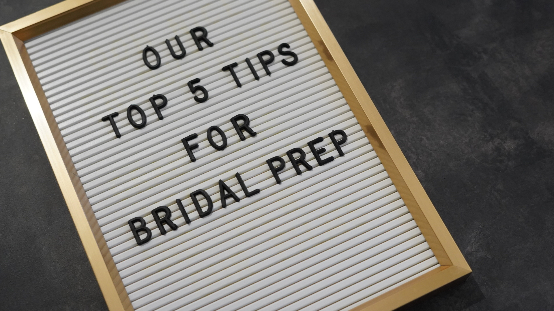 Our Tips For Bridal Preparations | Planning Your Wedding